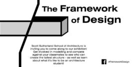 The Framework of Design – Architecture Exhibition & Workshops 7th March