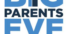 BIG Parents Eve – January 30, 2020 5.30pm – 8pm